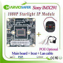 1080P 2.1MP Starlight Supper low Illumination colorful Night Vision Image Sony IMX291 Sensor IP Network Camera Module, Onvif POE