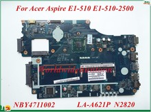 High Quality Motherboard NBY4711002 For Acer Aspire E1-510 E1-510-2500 Laptop Motherboard Z5WE3 LA-A621P N2820 DDR3 100% Tested