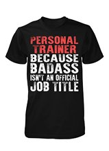 GIILDAN man t-shirt Personalized Gift For A Badass Personal Trainer - Unisex Tshirt