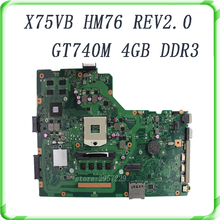X75VB For Asus motherboard with REV2.0 Mainboard HM76/HM70 Express Chipset Graphic GT740M 4G Memory On Board working well