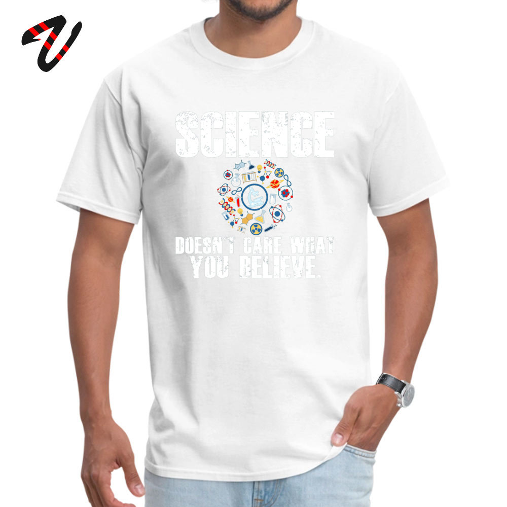 Fashionable Science Doesnt Care Men T-Shirt Family Thanksgiving Day Short Sleeve Crewneck 100% Cotton Tees Casual Sweatshirts Science Doesnt Care -25371 white
