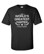 Feelin Good Tees Worlds Greatest Farter I Mean Fathers Day Gifts Novelty Sarcasm Funny T Shirt Cheap Sale 100 % Cotton T-shirt(China)