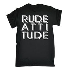 RUDE ATTITUDE T-SHIRT Tee Street Cool Awesome Funny Birthday Gift Present Him 2017 Fashion Short Print T Shirts Men