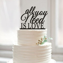 All You Need Is Love Wedding Cake Topper Personalized Phase Cake Toppers Modern Cake Design For Wedding Acrylic Cake Decorations