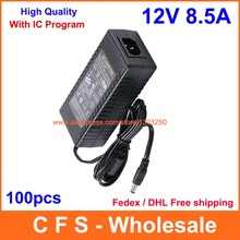 100pcs AC DC 12V 8.5A Power Supply Adapter, 12V 8A Adaptor Charger For LED Strip Light LCD Monitor Free shipping wholesale