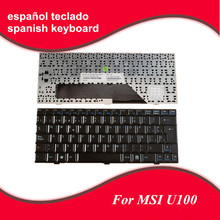 Spanish keyboard For MSI Wind U9 U90 U90X U100 U100X U101 U101B U101C U110 U120 U130 N011 U115 U123 U123H laptop SP keyboard(China)