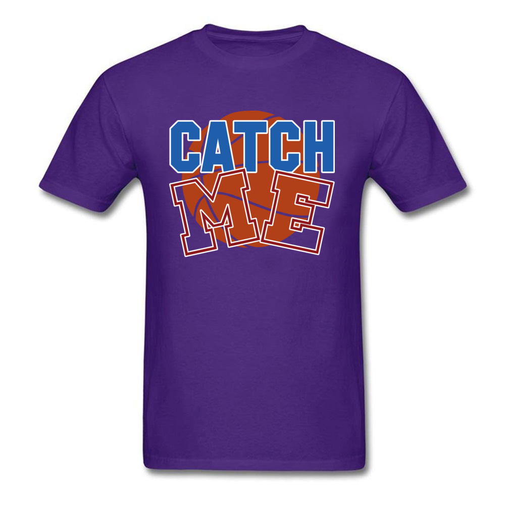 Basketball catch me 100% Cotton T-shirts for Men Short Sleeve Cool Tops T Shirt Funky April FOOL DAY O Neck T Shirts Custom Basketball catch me purple