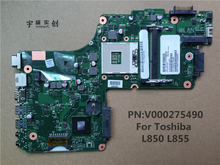 New For Toshiba satellite L850 L855 Motherboard Laptop V000275490 DK10F-6050A2541801-MB-A02 Warranty:90 Days
