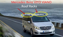 Auto Roof Racks Luggage Rack For Mercedes-Benz VITO VIANO 2009-2017 High Quality Aluminium Car Accessories