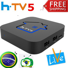 *2017 New* HTV BOX HTV5 BOX H.TV 5 Brazilian Portuguese TV Internet Streaming box Live IPTV Movie Brazil 4K HD Media Player HTV3