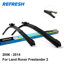 "Refresh Wiper Blades for Land Rover Freelander 2 L359 24""&20"" Fit Pinch Tab Arms 2006 2007 2008 2009 2010 2011 2012 2013 2014(China)"