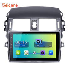 Seicane HD 9 inch Android 6.0 2 din Radio Bluetooth GPS Navigation Head Unit For Toyota Corolla 2007-2010 in dash touchscreen