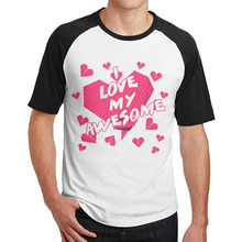 I love my awesome wife be my valentines shirts tee Cotton men's graphic Raglan(China)