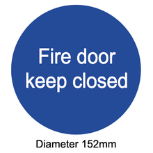 "fire door keep closed,Diameter 6"",Self adhesive label sticker,product code PL33, free shipping"