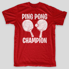 PING PONG CHAMPTION Table Tenniser Frat Beer Pong Party Forrest Gump T-Shirt Short Sleeve Round Neck T Shirt Promotion