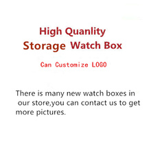 There is Many Brand Watch Boxes In Our Store Watch Storage Boxes And Gift Boxes Case Can Customize Logo