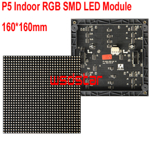P5 Indoor RGB SMD LED Module 160*160mm 32*32pixels for full color LED display Scrolling message LED sign P5 LED display 2pcs/lot(China)