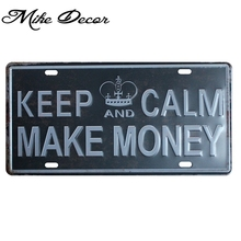 [ Mike86 ] KEEP CALM MAKE MONEY Metal tin Sign Funny Gift Bar Room Offie decoration Retro Craft D-369 Mix order 30*15 CM(China)