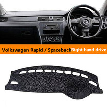 Right hand drive Car dashboard cover for Volkswagen Heat proof Auto dashboard Sticky Pad for Volkswagen Rapid / Spaceback