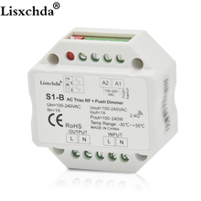 New S1-B AC100-240V AC Triac RF Dimmer Output 100-240VAC 1A 240W Push Dimmer Switch(China)