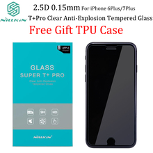 For iPhone 7 plus Screen Protector NILLKIN 0.15mm 2.5D T+ Pro Clear Anti-Explosion Tempered Glass For iPhone 7Plus Gift Tpu case