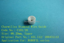 Charmilles 431.112/ 200431112  C101 D=0.20mm    Diamond Wire Guide with Ceramic Housing for WEDM-LS Machine Parts