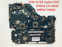 High quality laptop motherboard for ACER Aspire 5253 P5WE6 LA-7092P MBNCV02002 DDR3 100% Fully tested(China)