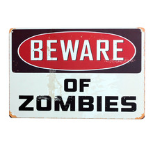 Beware of Zombies Retro Metal Tin Signs Vintage Wall Poster Painting Garage Bar Pub Home Decor Art Craft Mix Order 20x30cm A139(China)