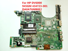 For HP DV6000 Laptop Motherboard 945GM DDR2 434723-001 DA0AT6MB8E2 100% Tested Fast Ship
