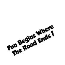 Fun Begins Where The Road Ends!  for Land Rover Defender 4x4 Funny Sticker Graphic