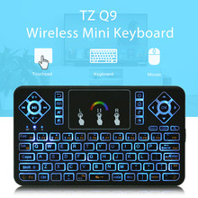 TZ Q9 Mini Keyboard 2.4GHz Wireless Keyboard RGB Backlit Touchpad for Android/Google Smart TV Air Mouse Mini Teclado VS I8(China)