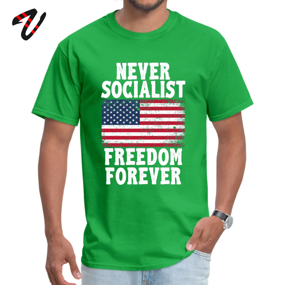Casual Custom Round Neck T Shirt Labor Day T Shirt Short Sleeve for Men 2019 Hot Sale 100% Cotton Family T-Shirt Never Socialist Freedom Forever Proud Republic green