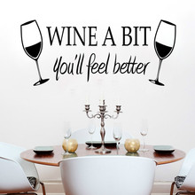 Wine A Bit You'll Feel Better Cups Kitchen home decals wall stickers creative dining room food desk background decorative mural
