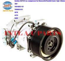 F69-6003-151 F696003151 sanden 4078 4370 5402 7H15 7S15 709 SD709 SD7H15 auto ac compressor for Peterbilt/Kenworth truck 12pk(China)