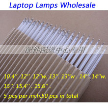 50pcs Universal Most Used 10.4''-15.6'' Wholesale Backlight CCFL Lamps for LCD Laptop Package sale Free Shipping