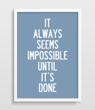 Print Nelson Mandela Quote It Always Seems Impossible Until It's Done Typography Home decor wall art picture on canvas painting