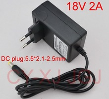 1PCS 18V 2A AC 100V-240V Converter Adapter DC 18V 2A 2000mA Power Supply EU Plug  5.5mm x 2.1-2.5mm Free  shipping