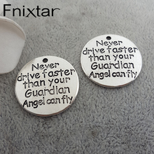 "20pcs/lot 25mm""Never drive faster than your Guardian Angel can fly"" Word Charm Antique Silver Color Alloy Charms Pendants Lots(China)"