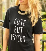 Women Tshirt CUTE BUT PSYCHO Letters Print Cotton Casual Funny Shirt For Lady White Black Top Tee Hipster ZT20-235(China)
