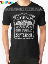 2017 Rushed Hot Sale Fashion O-neck Cotton Teeplaza Custom T Shirt Designer Short Legends Are Born In September Office Mens Tee