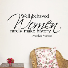 well behaved women rarely make history quotes wall decals home decorative stickers diy mural art marilyn monroe black