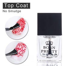 BORN PRETTY 10ml Top Coat Oil No Smudge Nail Art Stamping Printed Care Manicure Nail Art Tool 1 Bottle(China)