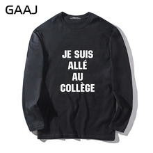 "T Shirt Men GAAJ ""Je suis alle au College"" Print Letter Tshirt Casual Man & Women Unisex Long Sleeve Hip Hop T-shirt Man Male(China)"