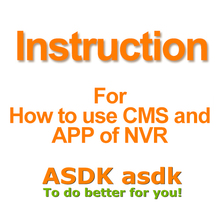 Not for Selling, just for Read!! How to download and use the CMS Softwae and Smartphone APP for ASDK NVR(China)