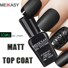 MEIKSAY UV Gel Nails Matt Top Coat 10ML Matte Nail Polish Top Coat Soak Off Transparent LED Gel Nail Polish Gel Varnish(China)