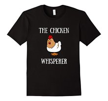 Fashion Summer New Print Man Cotton Fashion 2017 New Arrival New The Chicken Whisperer T-Shirt - Funny Farmer Animal Shirt