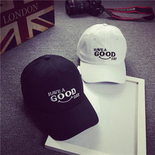 New Cotton Letter Have a good Life Baseball Cap Black White hats Fashion and simple Adjustable Dad Hat Hip Hop Fans Snapback Hat