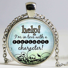Help I'm in Love With a Fictional Character Necklace, Book Necklace, Book Quote Pendant Choker Necklace , Book Club Gift