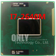 free shipping intel I7-2640M SR03R I7 2640M SRO3R 2.8G-3.5G/4M HM65 HM67 100% chips new and original IC