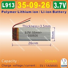 10pcs [ L913 ] 3.7V,55mAh,[350926] PLIB (polymer lithium ion / Li-ion battery ) for smart watch,e-cigarettes;TOY,GPS,DVR,MP3,MP4
